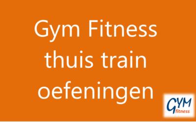 – Gym Fitness thuis train oefeningen